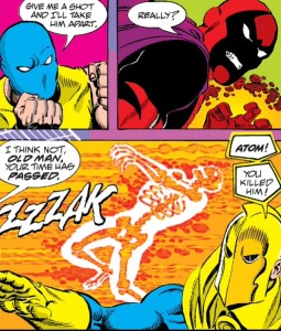 The Atom is the first casualty.