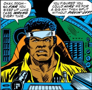 Luke Cage: Debt Collector does not have much of a ring to it.