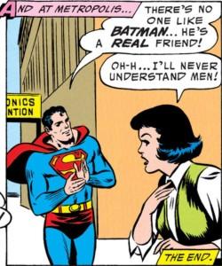 Superman sings the praises of his best pal Batman.