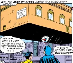 Batman supports his best pal Superman.