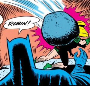 Robin is crushed by a boulder.