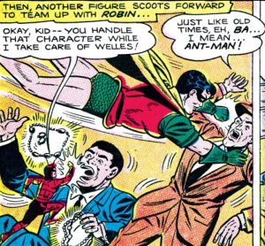 What could have been, if only he stayed good: Robin and his sidekick the Ant-Man.