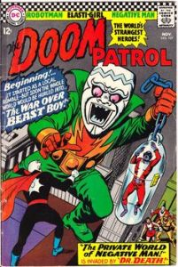 "My first ""Doom Patrol"": Look at that insane cover. How could you not fall in love?"