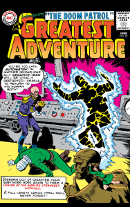 Negative Man! Elasti-Girl! Automaton? The Doom Patrol debuted in 'My Greatest Adventure' No. 80.