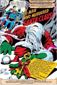Santa Claus is dead.