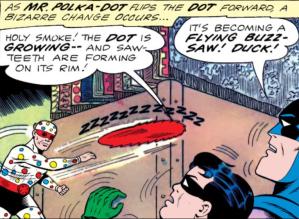 Mr. Polka-Dot attacks.