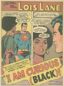 Lois Lane goes black.