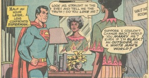 Can Superman love black Lois?