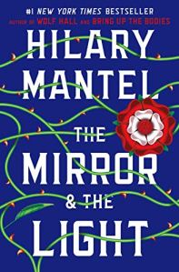 "Hilary Mantel's ""The Mirror & The Light"""